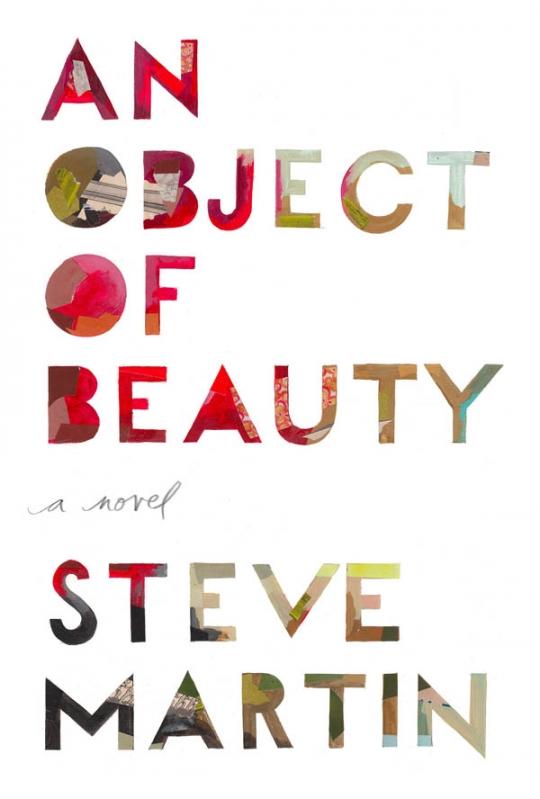 """Steve Martin """"An Object Of Beauty""""/ Стив Мартин """"Объект красоты"""""""