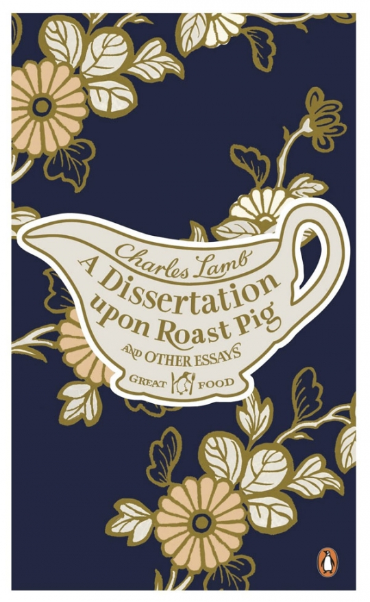 "Charles Lamb ""A Dissertation Upon Roast Pig And Other Essays""/ Чарльз Ламб ""Диссертация о жаренной свинье и другие эссе"""